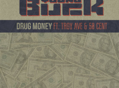 Young Buck – Drug Money ft. Troy Ave & 50 Cent
