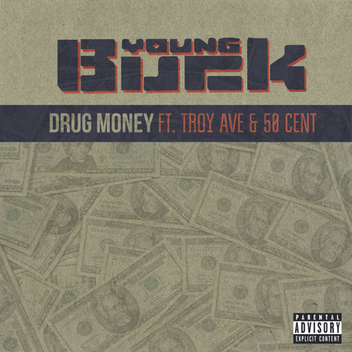 Young Buck - Drug Money ft. Troy Ave & 50 Cent