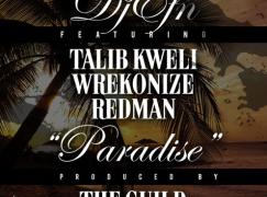 DJ EFN – Paradise ft. Talib Kweli, Redman & Wreckonize