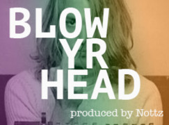 Asher Roth – Blow Yr Head (prod. by Nottz)