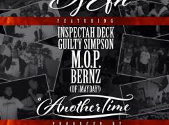 DJ EFN – Another Time ft. Inspectah Deck, Guilty Simpson, M.O.P. & Bernz