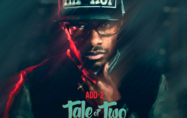 Add-2 – Tale Of Two Citiez Freestyle
