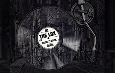 The LOX – Bring It Back