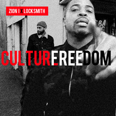 Zion I - Culture Freedom ft. Locksmith