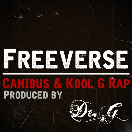 Canibus & Kool G Rap - Freeverse