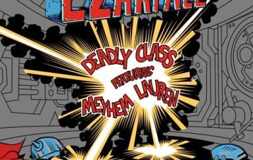 Czarface – Deadly Class ft. Meyhem Lauren