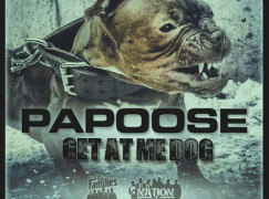 Papoose – Get At Me Dog Freestyle