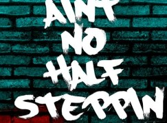Chris Rivers – Ain't No Half Steppin' ft. Termanology