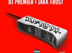 DJ Premier – Dope Boy Talk ft. Jakk Frost