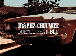 JR&PH7 & Chuuwee  – DueYuu ft. Blu