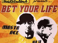 maticulous – Bet Your Life Feat. Masta Ace & Blu