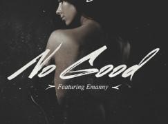 Emilio Rojas – No Good ft. Emanny