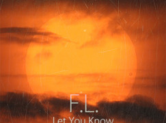 F.L. – Let You Know ft. AP