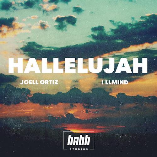 Joell Ortiz & !llmind - Hallelujah
