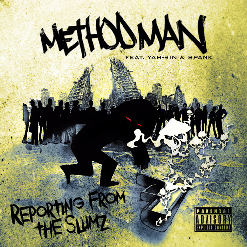 Method Man - Reporting From the Slumz