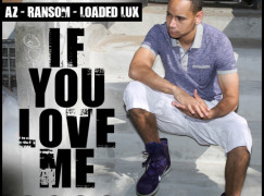 DJ Absolut – If You Love Me 3000 ft. AZ, Ransom & Loaded Lux