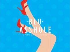 Blu – a$$hole (prod. playa haze)