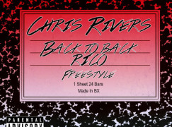 Chris Rivers – Back To Back RICO Freestyle