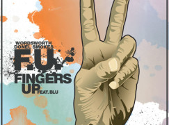 Wordsworth – F.U. (Fingers Up) ft. Blu