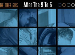 The Other Guys – After The 9 To 5 (feat. Von Pea)
