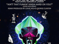 Funkadelic – Ain't That Funkin' Kinda Hard On You (Remix) ft. Kendrick Lamar