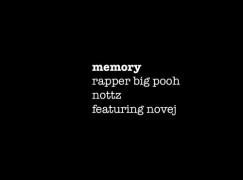 Rapper Big Pooh – Memory ft. Novej (prod. Nottz)