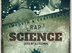 SmooVth & Confidence – Rap Science