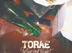 Torae – Saturday Night (prod. DJ Premier)