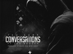 Tsu Surf – Conversations ft. Joe Budden