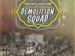 Knightstalker – Demolition Squad ft. Sav Killz & Dark Skinned Assassin
