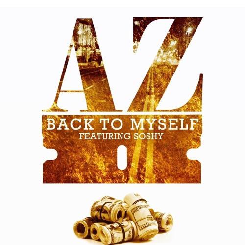 AZ - Back To Myself ft. Soshy