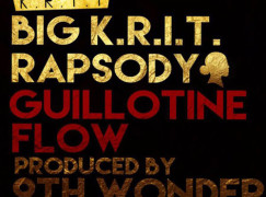 Big K.R.I.T. & Rapsody – Guillotine Flow (prod. 9th Wonder)