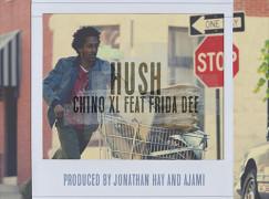 Chino XL – Hush ft. Frida Dee