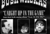 Bushwackass – Caught In The Game