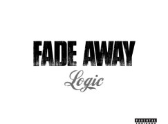 Logic – Fade Away