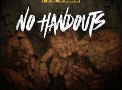 Papoose – No Handouts