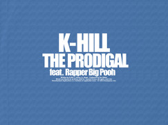 K-Hill – The Prodigal ft. Rapper Big Pooh