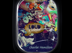 Charles Hamilton – Loud And Wrong (Mixtape)