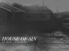 Ab-Soul & King Rich – House Of Sin