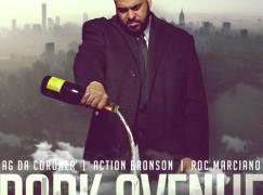 AG Da Coroner – Park Ave ft. Action Bronson & Roc Marciano