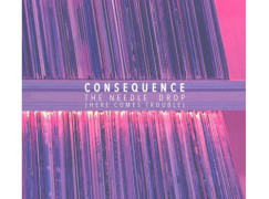 Consequence – The Needle Drop (prod. Q-Tip)
