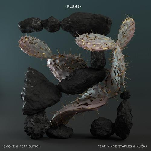 Flume - Smoke & Retribution ft. Vince Staples & Kučka