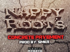 Nappy Roots – Concrete Pavement