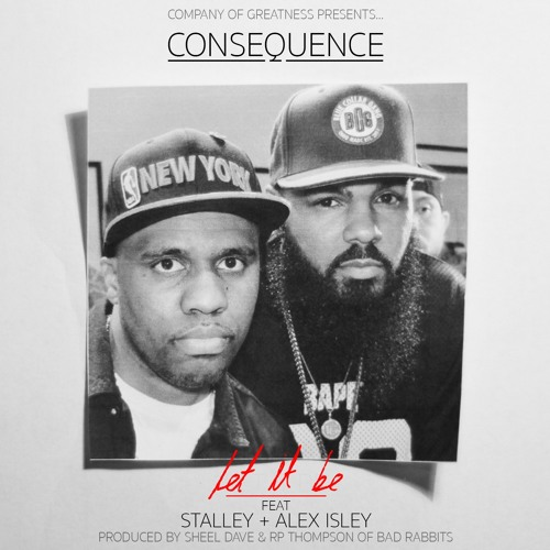 Consequence - Let It Be ft. Stalley