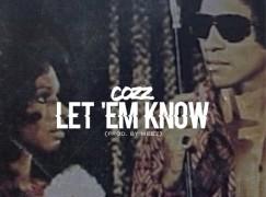 Cozz – Let 'Em Know