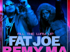 Fat Joe & Remy Ma – All The Way Up ft. French Montana