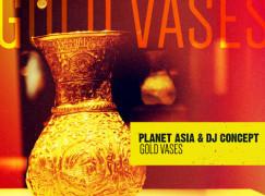 Planet Asia & DJ Concept – Gold Vases