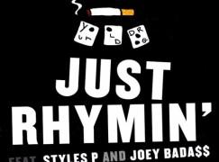 Your Old Droog – Just Rhymin' ft. Styles P & Joey Bada$$ (prod. Black Milk)