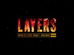 Royce 5'9″ – Layers ft. Pusha T & Rick Ross