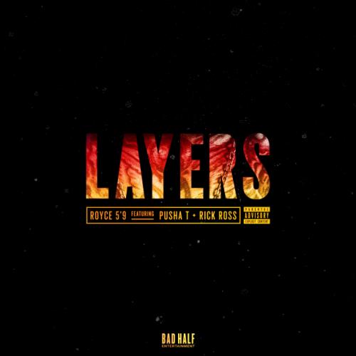"Royce 5'9"" - Layers ft. Pusha T & Rick Ross"